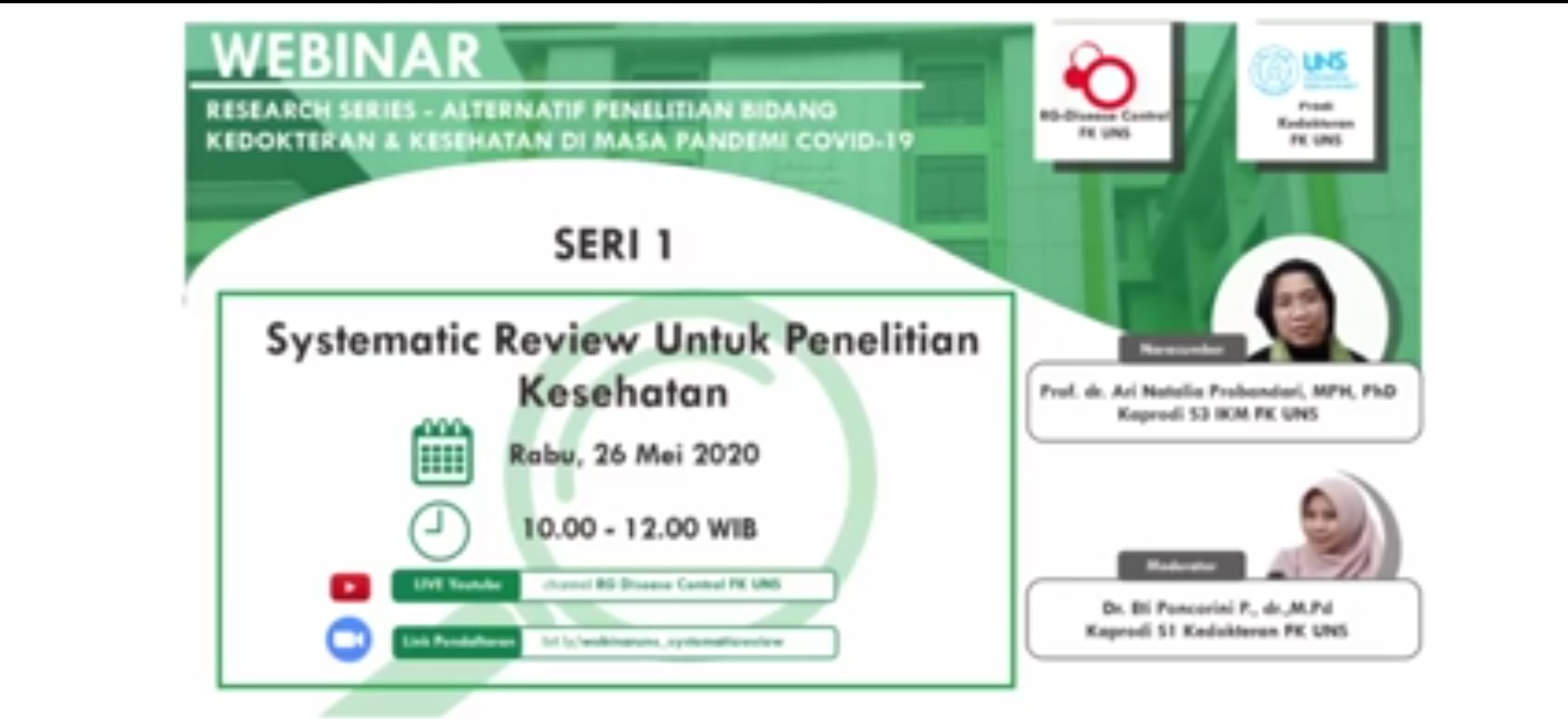 Webinar Prodi Kedokteran FK UNS-RG Disease Control FK UNS Systematic Review Untuk Penelitian Kesehatan